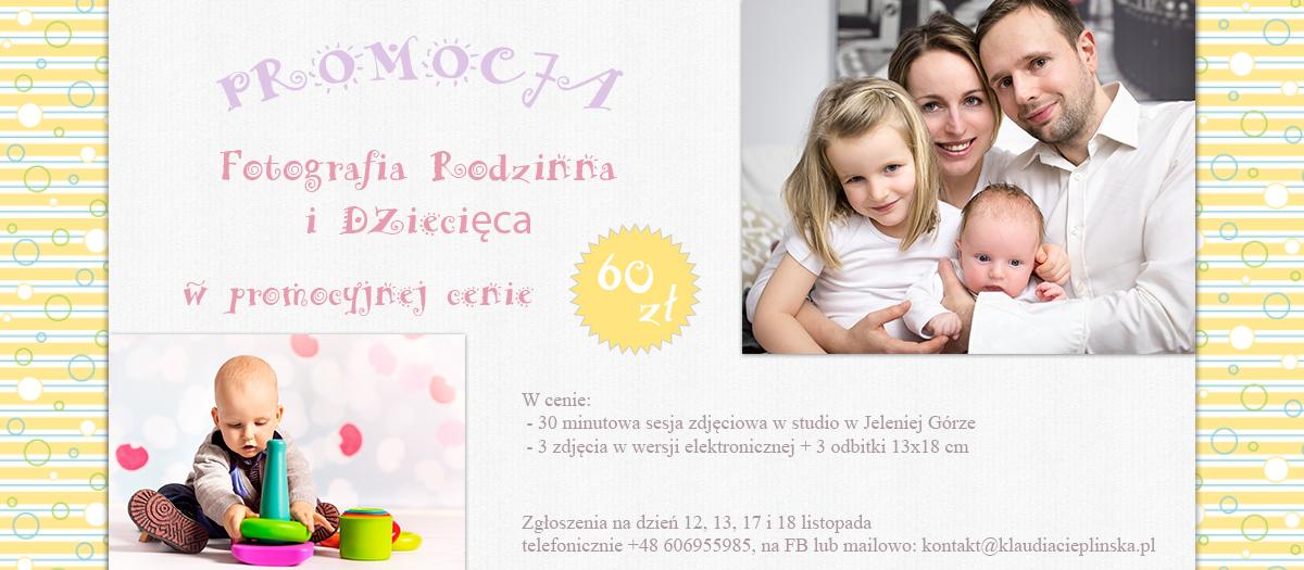 Promocja! Fotografia rodzinna i dziecięca